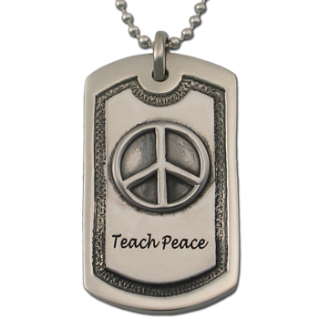 """Teach Peace"" Dog Tag in Pewter"